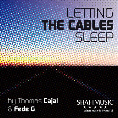 Letting The Cables Sleep (Remix 2012)