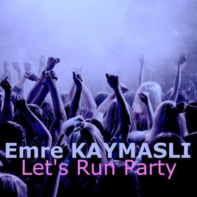 Let's Run Party